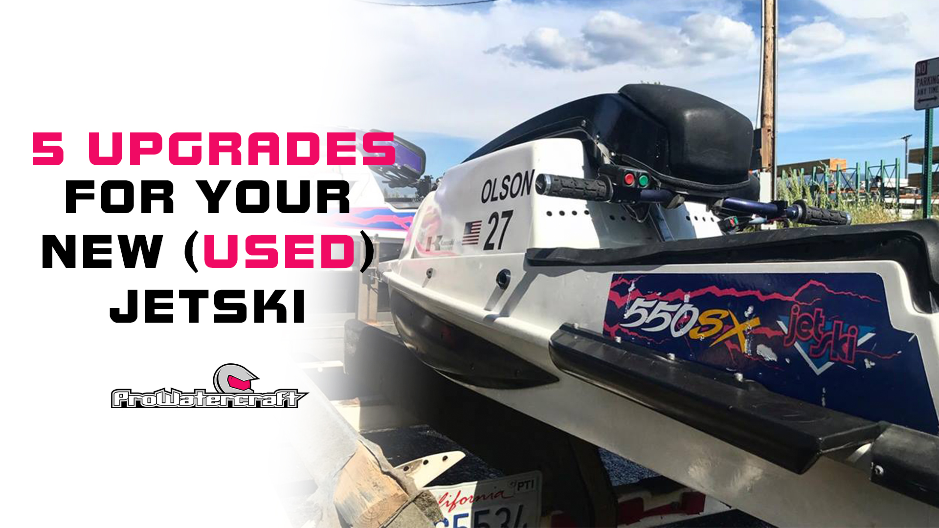 5 Handling Upgrades For Your New Used Jet Ski Prowatercraft Racing